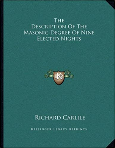The Description of the Masonic Degree of Nine Elected Nights