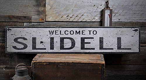 Welcome to SLIDELL - Custom SLIDELL, LOUISIANA US City, State Distressed Wooden Sign - 7.25 x 36 (City Of Slidell)