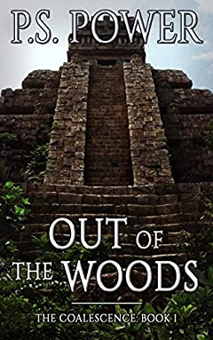 Out of the Woods (The Coalescence Book 1)