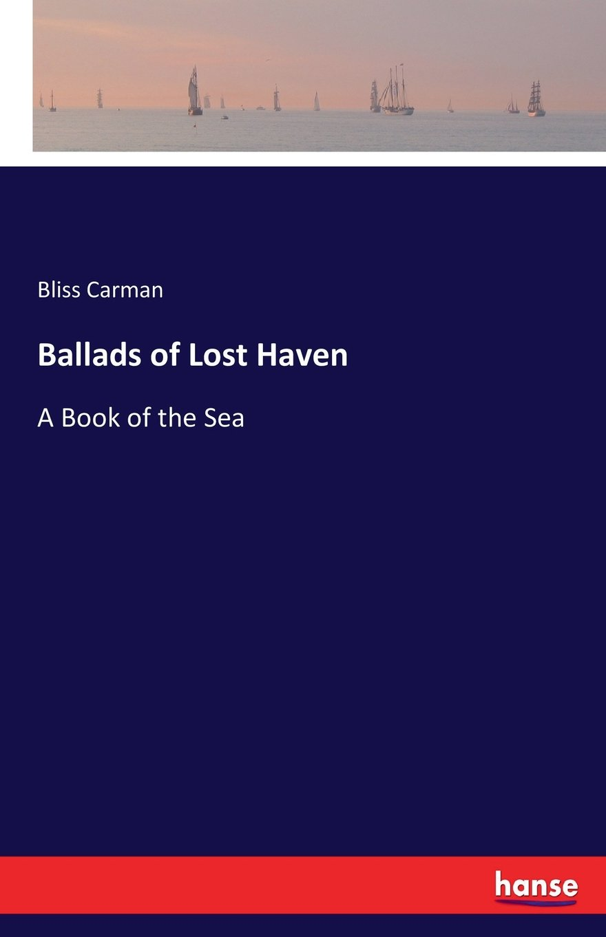 Ballads of Lost Haven: A Book of the Sea pdf