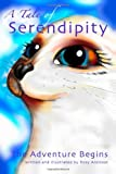 A Tale of Serendipity: the Adventure Begins!, Rosy Aronson, 055712641X