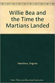 Book Willie Bea and the Time the Martians Landed