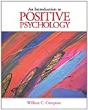 img - for Custom Enrichment Module: Introduction to Positive Psychology book / textbook / text book