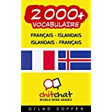 2000+ Français - Islandais Islandais - Français Vocabulaire (Bavardage Mondial) (Afrikaans Edition)