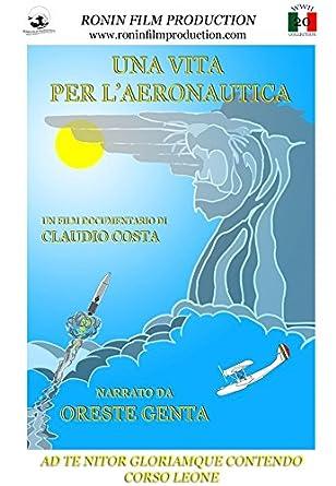Una vita per l Aeronautica  Amazon.it  Oreste Genta e65d9ba7800