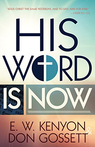 His Word is Now