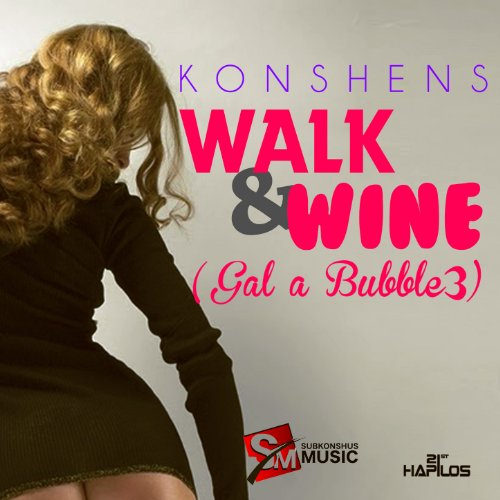 Walk and Wine (Gal a Bubble 3)...