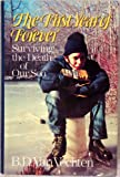 img - for The first year of forever: Surviving the death of our son book / textbook / text book