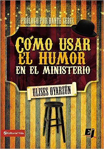 Cómo usar el humor en el ministerio (Especialidades ...