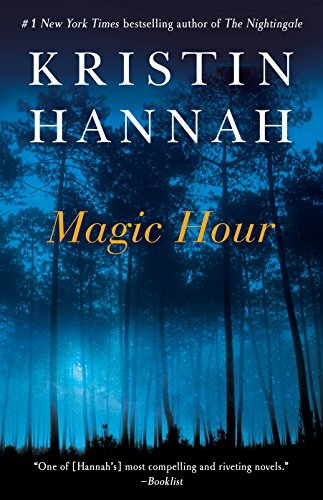 Magic Hour: A Novel by [Hannah, Kristin]