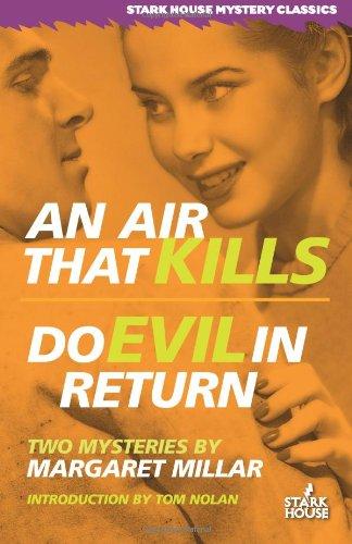 Download An Air That Kills / Do Evil in Return (Stark House Mystery Classics) pdf epub