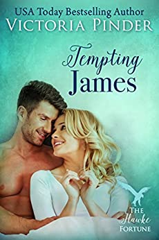 Tempting James (The Hawke Fortune Book 2) by [Pinder, Victoria]