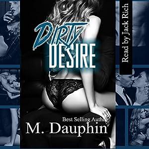 Dirty Desire Audiobook