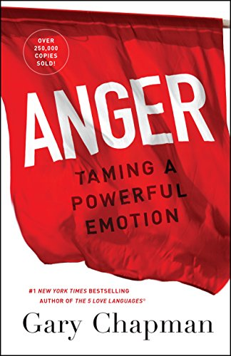 Anger: Taming a Powerful Emotion cover