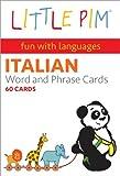 Little Pim Italian Word and Phrase Cards, Julia Pimsleur Levine, 1935643053