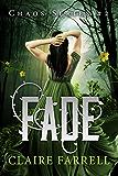 Fade (Chaos Series Book 2) (English Edition)