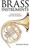 Brass Instruments: Their History and Development (Dover Books on Music)
