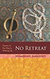 No Retreat: poems on the way to waking up