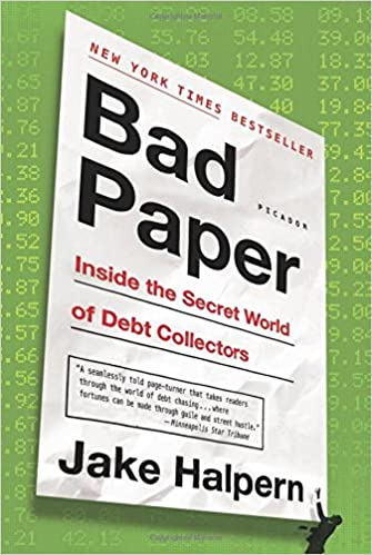 Buy Bad Paper: Inside the Secret World of Debt Collectors