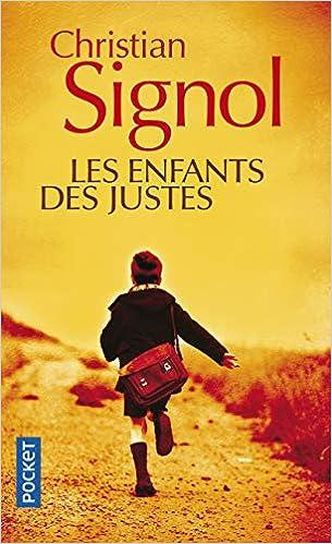 Amazon Fr Les Enfants Des Justes Christian Signol Livres