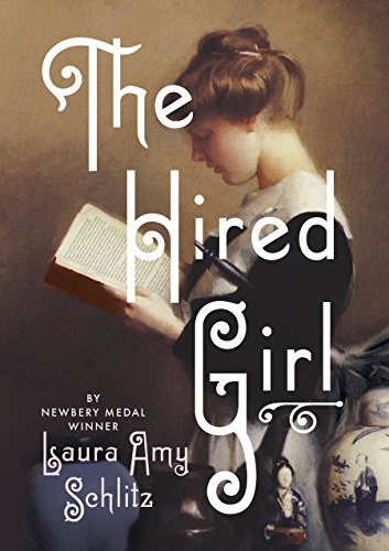 The Hired Girl (Ala Notable Children's Books. Older Readers) cover