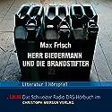 Herr Biedermann und die Brandstifter Hörbuch von Max Frisch Gesprochen von: Helmut Winkelmann, Wolfgang Rottsieper, Gertrud Rudolph
