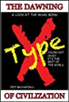 TypeX - The Dawning Of Civilization :...
