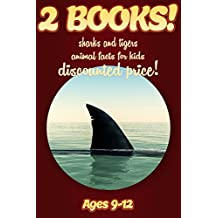 2 Bundled Books: Shark & Tiger Facts For Kids Ages 9-12: Amazing Animal Facts And Pictures: Clouducated Red Series Nonfiction For Kids