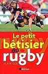 Le petit bétisier du rugby par Gex