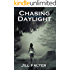 Chasing Daylight: Paranormal Romance - Chasing Darkness Part 2 (Chasing Darkness Unlimited Series)
