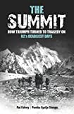 The Summit: How Triumph Turned To Tragedy On K2's Deadliest Days