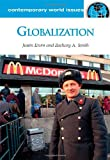 Globalization: A Reference Handbook (Contemporary World Issues)