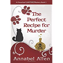 The Perfect Recipe for Murder (A Cloverleaf Cove Cozy Mystery)