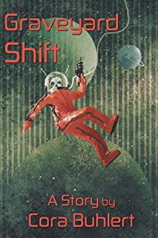 Graveyard Shift (In Love and War Book 4) (English Edition) de [Buhlert, Cora]