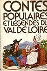 Contes populaires et légendes du Val de Loire par Seignolle
