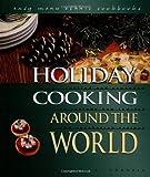 Holiday Cooking Around the World, Kari Cornell, 0822541289