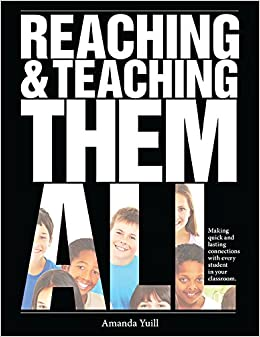 Image result for reaching and teaching them all making quick and lasting connections with every student in your classroom