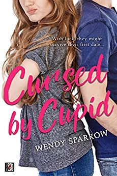 Cursed by Cupid by [Sparrow, Wendy]