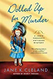 Image of Dolled Up for Murder (Josie Prescott Antiques Mysteries)