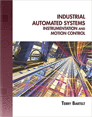 Industrial Automated Systems: Instrumentation and Motion