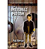 [(The Invisible Prison: Scenes from an Irish Childhood )] [Author: Pat Boran] [Jan-2010]