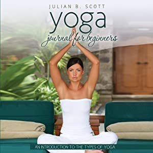 Yoga Journal for Beginners Audiobook