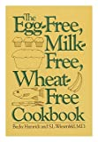 The Egg-Free, Milk-Free, Wheat-Free Cookbook, Becky Hamrick and S. L. Wiesenfeld, 0060149787
