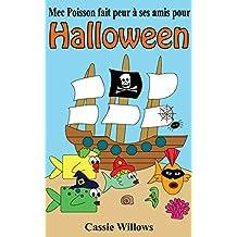 Mec Poisson fait peur à ses amis pour Halloween: French language edition (Les amis poisson t. 1) (French Edition)