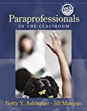 img - for Paraprofessionals in the Classroom book / textbook / text book