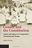 Gender and the Constitution: Equity and Agency in