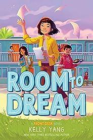 Room to Dream (A Front Desk Novel) (Front Desk, 3)