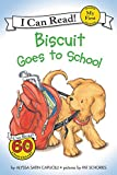 img - for Biscuit Goes to School (My First I Can Read) book / textbook / text book