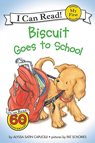 Biscuit Goes to School (My First I Can Read) (Easy Biscuits Christmas)