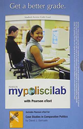 MyPoliSciLab with Pearson eText -- Standalone Access Card -- for Case Studies in Comparative Politics